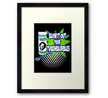 Blow it Framed Print