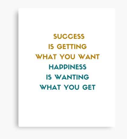 Success and Happiness  Canvas Print