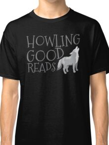 Howling good reads  Classic T-Shirt