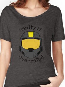Sanity is Overrated Women's Relaxed Fit T-Shirt