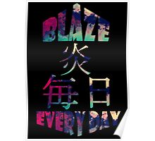 Blaze every day Japanese  Poster