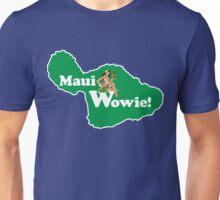 Island of Maui, Wowie! Funny Shirts Unisex T-Shirt
