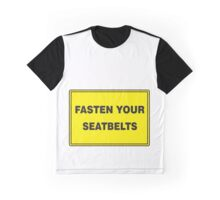 Fasten Your Seatbelts - Funny Apparel Graphic T-Shirt