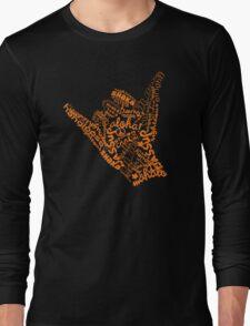Shaka Sign Hang Loose Long Sleeve T-Shirt