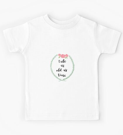 Tale As Old As Time Kids Tee