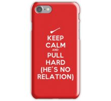 Keep Calm and Pull Hard iPhone Case/Skin