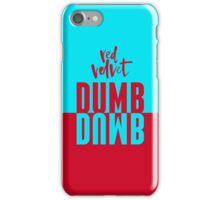 DUMB DUMB Red Velvet v2 iPhone Case/Skin