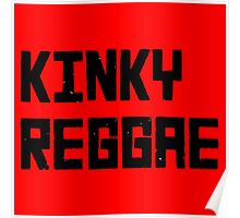 Kinky Reggae Poster