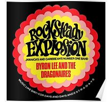 Rocksteady Explotion , Byron Lee And The Dragonaires Poster