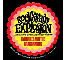 Rocksteady Explotion , Byron Lee And The Dragonaires Photographic Print