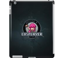 Dating A Cosplayer iPad Case/Skin