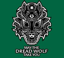 May the Dread Wolf Take You Unisex T-Shirt
