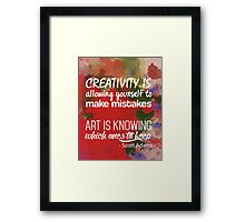 Creativity / Art Quote  Framed Print