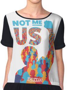 """Not Me, Us"" - Bernie Sanders Chiffon Top"