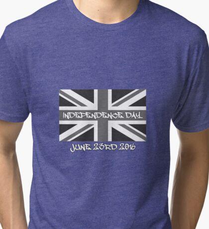 UK INDEPENDENCE DAY 2016 JUNE 23RD Tri-blend T-Shirt