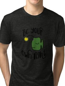 Be Your Own Light Tri-blend T-Shirt