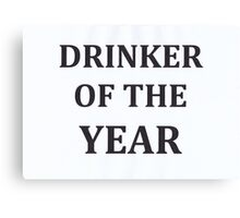 Drinker Of The Year  Canvas Print