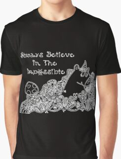 Always Believe In The Impossible Graphic T-Shirt