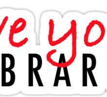 Love your Library Sticker