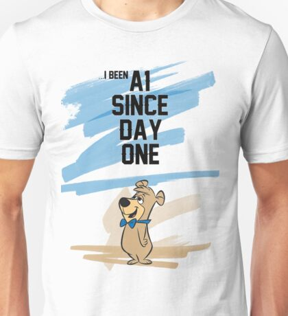 A1 Since Day One Unisex T-Shirt
