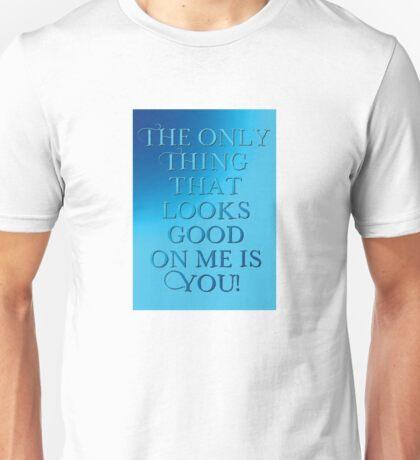 Touch me #4 Unisex T-Shirt