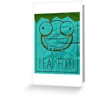 I EAT FOOD (Invader Zim) Greeting Card