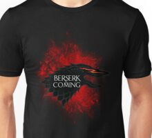 Berserk is Coming Blood Splatter Unisex T-Shirt