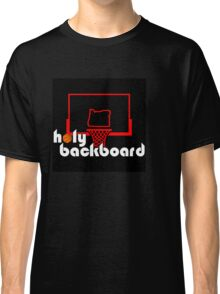 Holy Backboard Podcast Classic T-Shirt