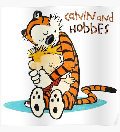 Calvin and hobbes Hugs Poster