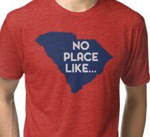 No Place Like SC Tri-blend T-Shirt