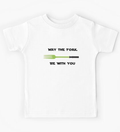 May The Fork Be With You Kids Tee