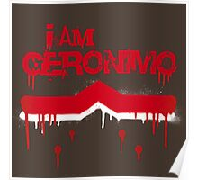 I Am Geronimo Poster