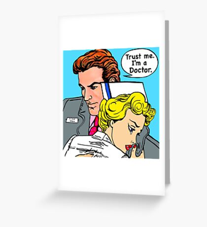 Doctor and nurses in love Greeting Card