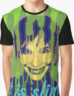 IT IS SLIME Graphic T-Shirt