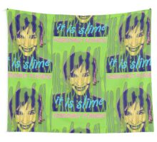 IT IS SLIME Wall Tapestry