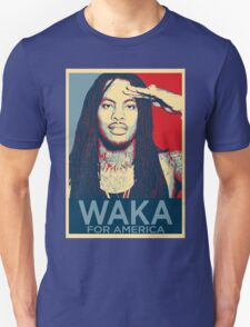 Waka flocka flame for president Unisex T-Shirt