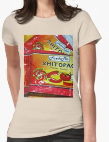 Shito.. not shit.... Very Hot pepper Sauce from Ghana, West Africa Womens Fitted T-Shirt