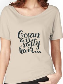 Surf lettering Ocean air salty hair Women's Relaxed Fit T-Shirt