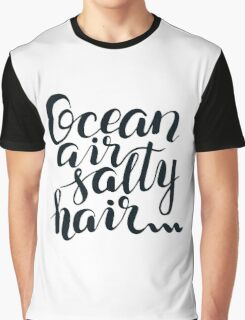Surf lettering Ocean air salty hair Graphic T-Shirt
