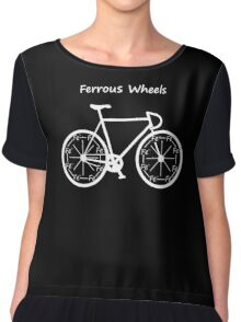 Ferrous Wheels Revised  Chiffon Top