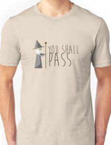 You shall... Unisex T-Shirt