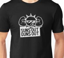 Suns Out Guns Out Unisex T-Shirt