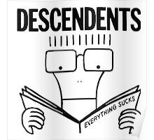 Descendents Everything Sucks Poster