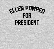Ellen Pompeo for President Unisex T-Shirt