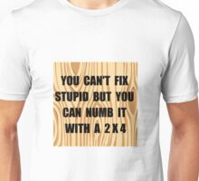 Numb Stupid Unisex T-Shirt