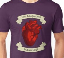 """""""Never Bring Your Heart To A Witch Fight"""" - Regina Mills Unisex T-Shirt"""