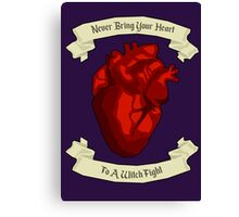 """""""Never Bring Your Heart To A Witch Fight"""" - Regina Mills Canvas Print"""