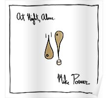 Mike Posner - At Night, Alone Poster