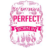 Perfect woman born in  1968 - 48th birthday Photographic Print