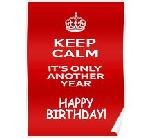 Keep Calm - Happy Birthday! Poster
